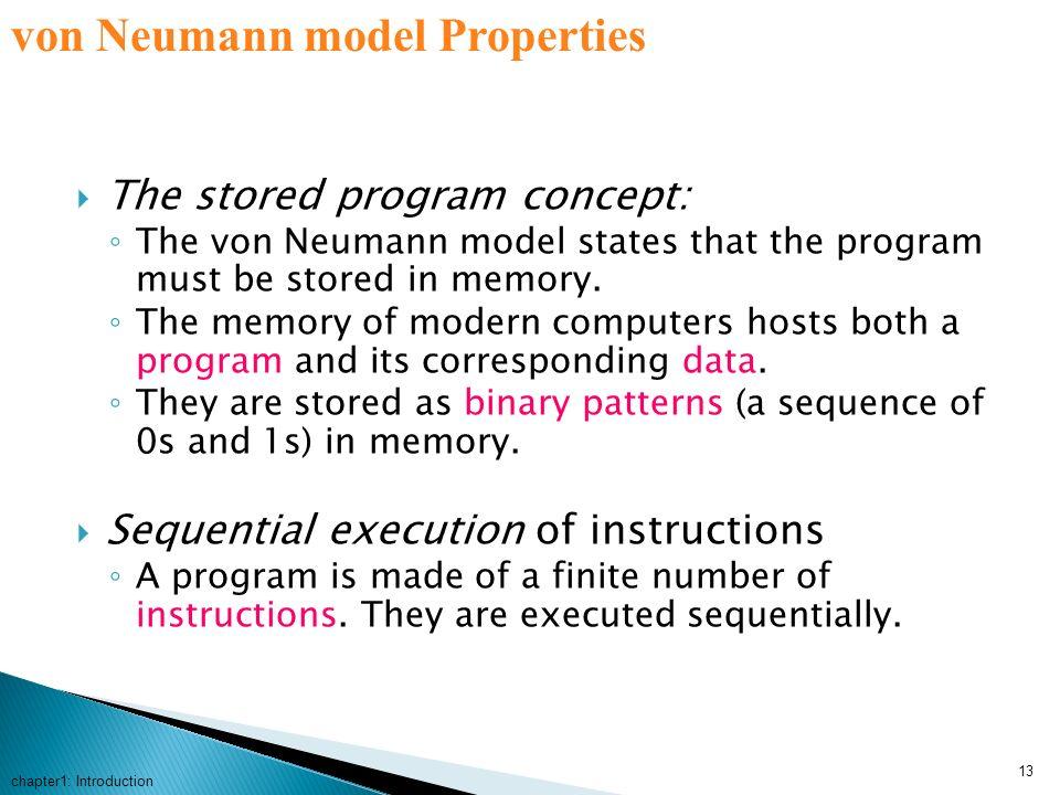 von Neumann model Properties