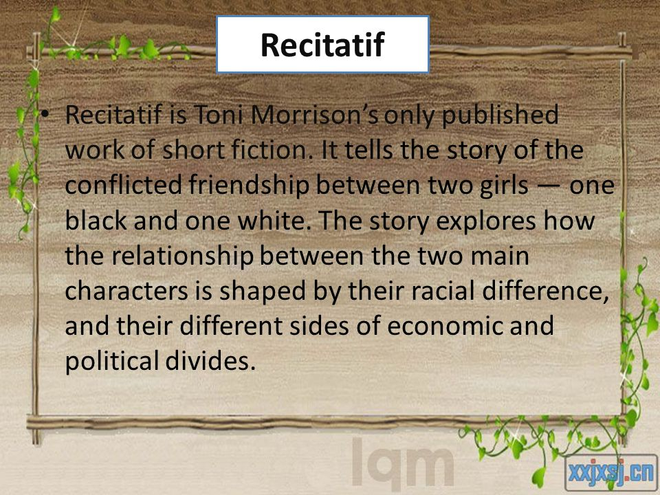 recitatif by toni morrison a story of children being divided because of race The confines of a orphanage for children  toni morrison's 'recitatif', short story 51 for race: toni morrison's 'recitatif' and being.
