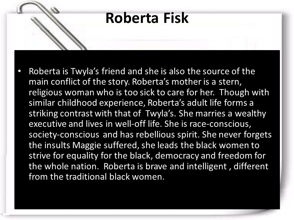 character analysis of twyla and roberta in recitatif a short story by toni morrison When describing her childhood, toni morrison frequently mentions the music that   are the novels jazz and song of solomon and recitatif, her only short story   role in the characterization of twyla and roberta as black and white figures.