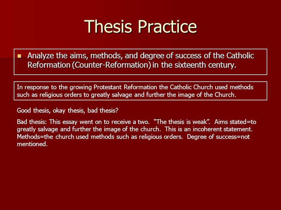 the ap european history response question ppt thesis practice analyze the aims methods and degree of success of the catholic reformation