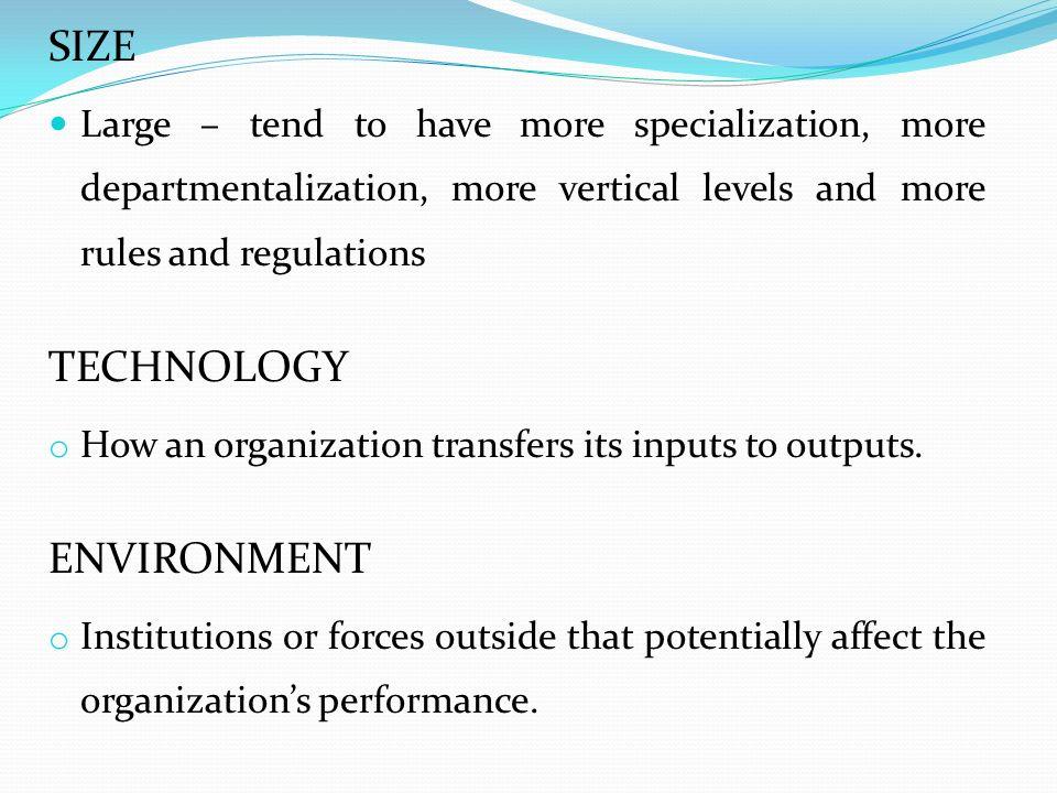 SIZE TECHNOLOGY ENVIRONMENT