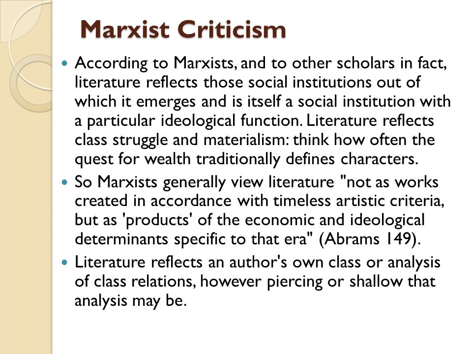 notes on marxist criticism One influential type of sociological criticism is marxist criticism, which focuses on the economic and political elements of art.