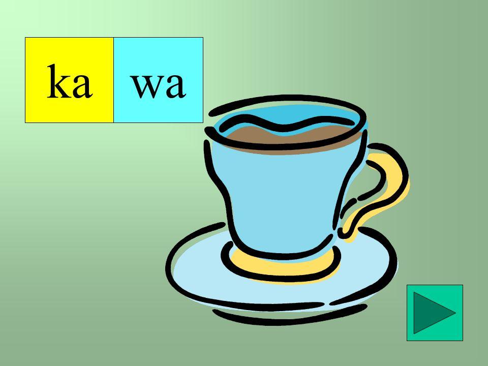 ka wa