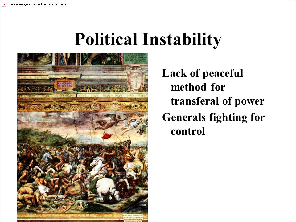 the fall of rome political instability The phrase the fall of rome suggests some cataclysmic event ended the roman empire which had stretched from the british isles to egypt and iraq but at the end, there was no straining at the gates, no barbarian horde that dispatched the roman empire in one fell swoop rather, the roman empire fell .