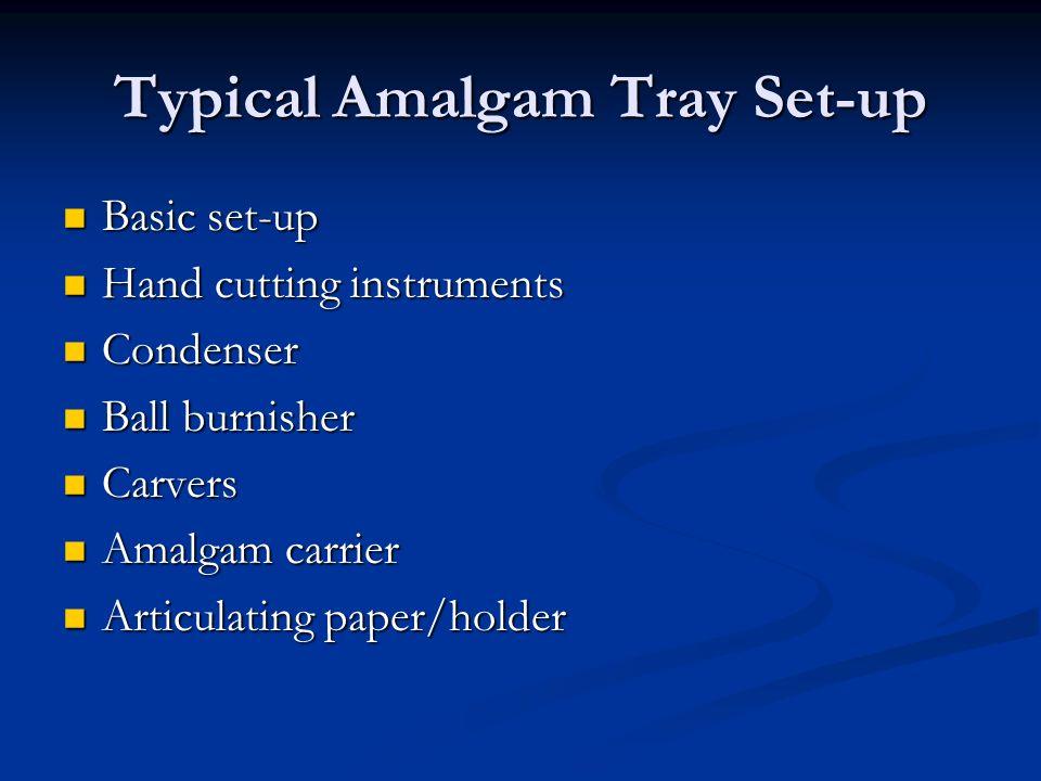 Typical Amalgam Tray Set-up