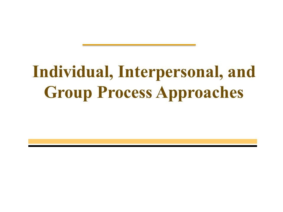 """interpersonal and group process approaches The paper introduces different approaches to listening and interpersonal skills effectively with another person or a group of people"""" (rungapadiachy, 1999."""