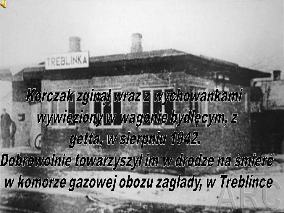 Korczak zginął wraz z wychowankami wywieziony w wagonie bydlęcym, z