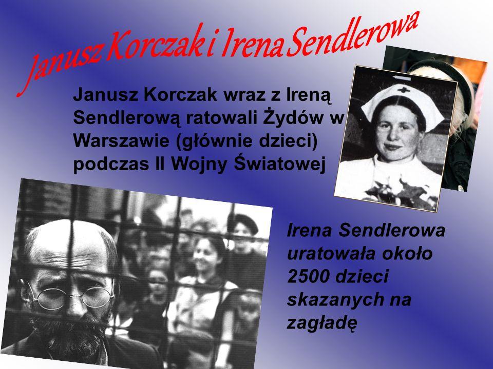 Janusz Korczak i Irena Sendlerowa