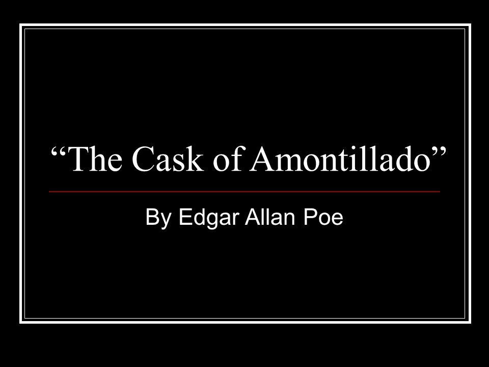 the cask of amontillado summary pdf