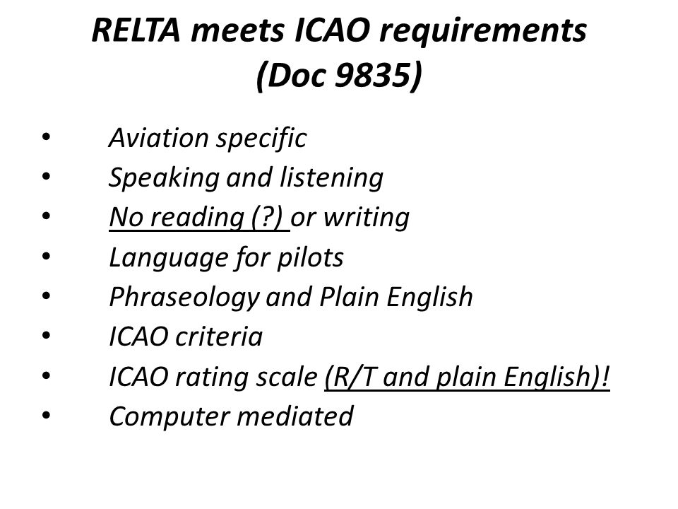 RELTA meets ICAO requirements (Doc 9835)