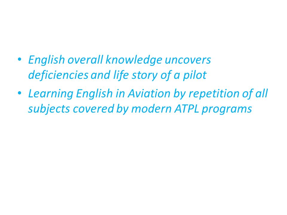 English overall knowledge uncovers deficiencies and life story of a pilot