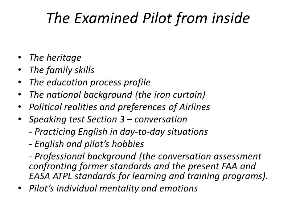 The Examined Pilot from inside