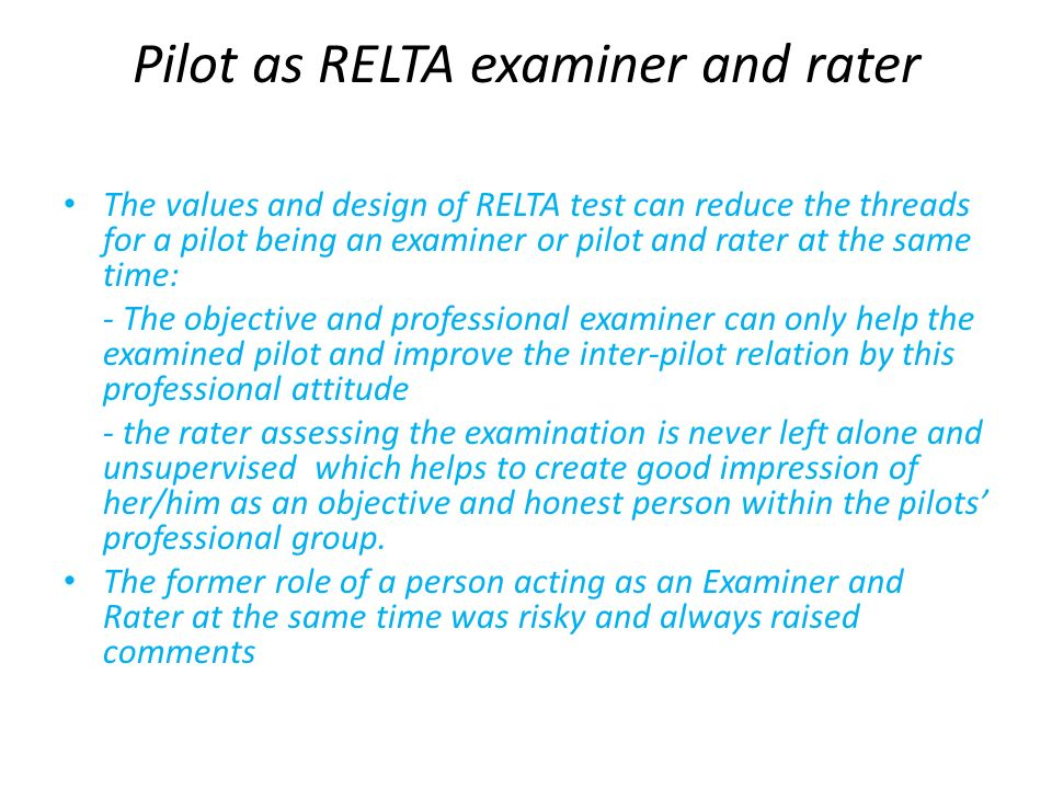 Pilot as RELTA examiner and rater