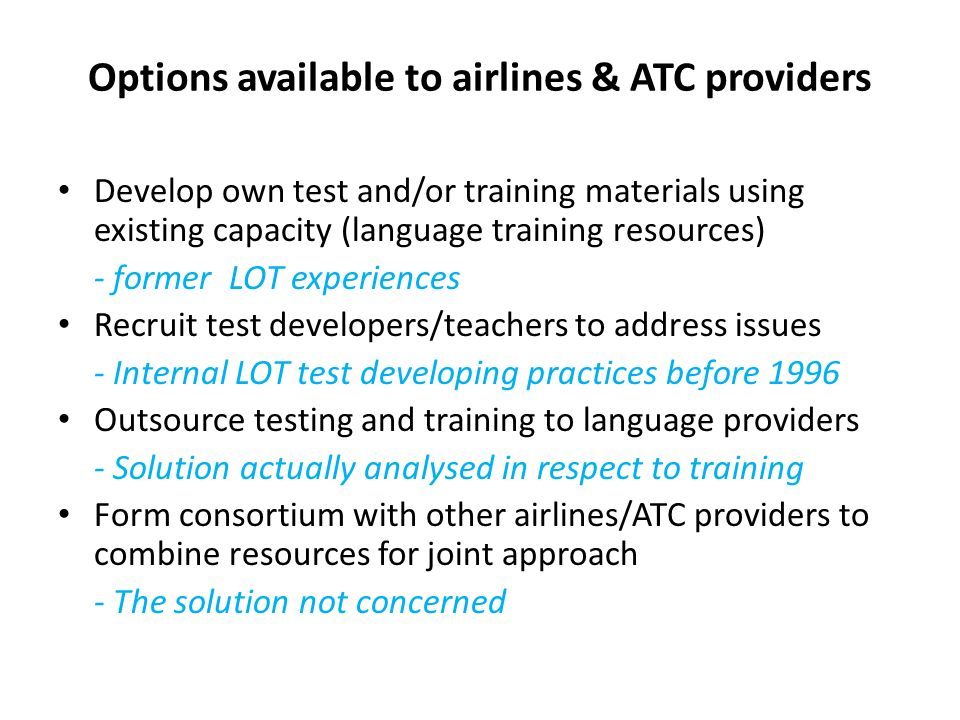 Options available to airlines & ATC providers