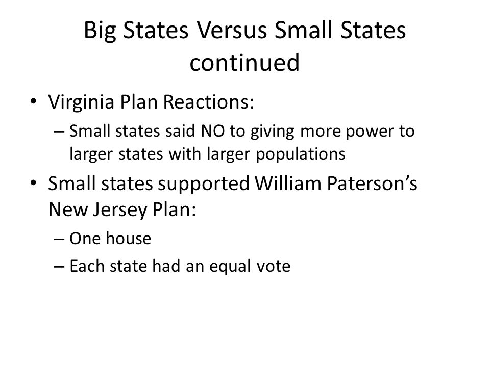 Big States Versus Small States continued