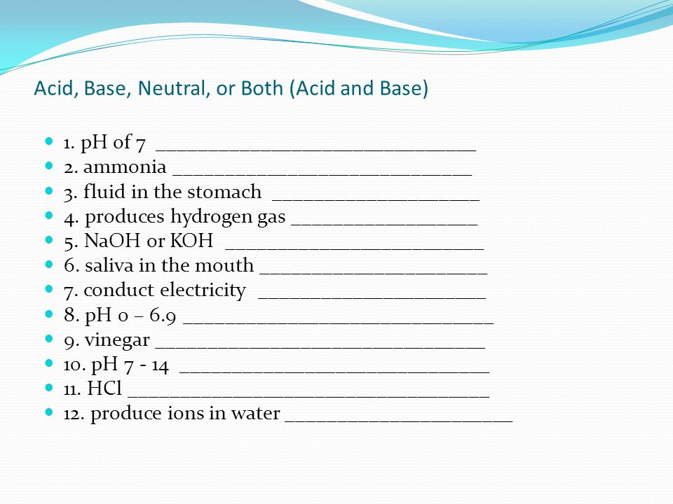 Acid, Base, Neutral, or Both (Acid and Base)
