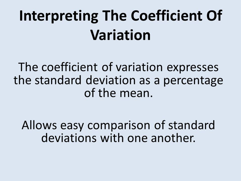 FAQ: What is the coefficient of variation?