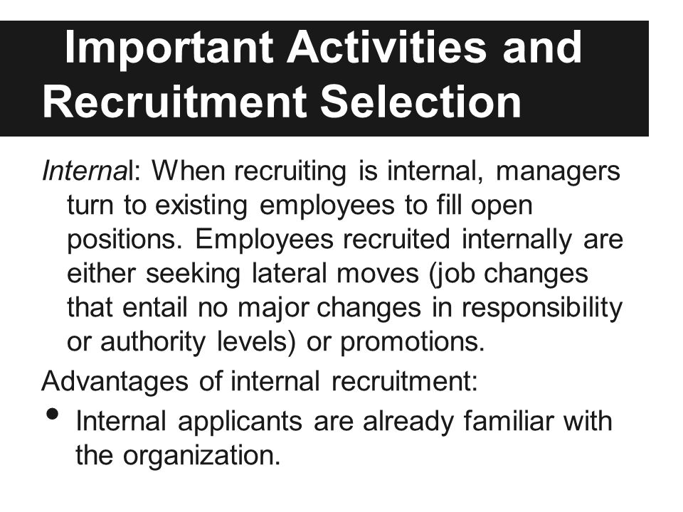 recruitment selection of internally motivated employees Business strategies that work identifies promising employment policies and   communicate: external and internal communication of company policies and   adopting a hiring/promotion policy that includes disability among the positive  selection  organizations about career days, youth motivation/mentoring  programs.