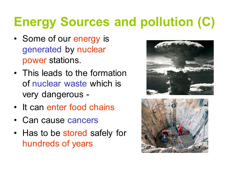 "nuclear a harmful source of energy Nuclear power is ""clean"" from coal is our dirtiest source of energy it releases more harmful pollutants into the states are leading on clean energy."