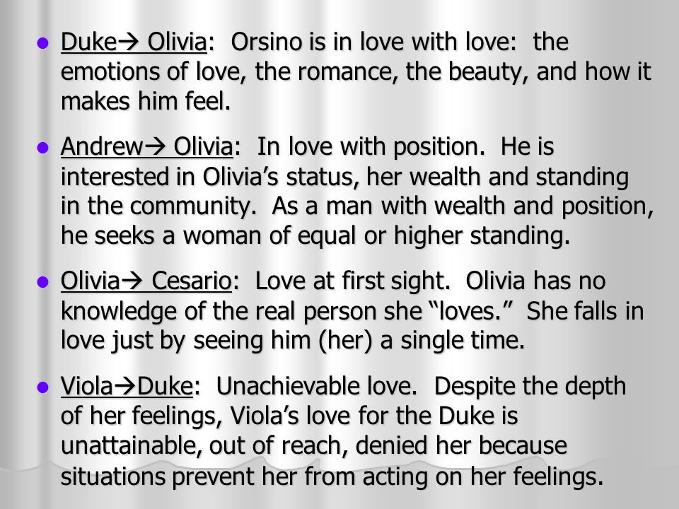 Duke Ef  A Olivia Orsino Is In Love With Love The Emotions Of Love