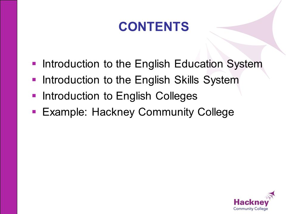 CONTENTS Introduction to the English Education System