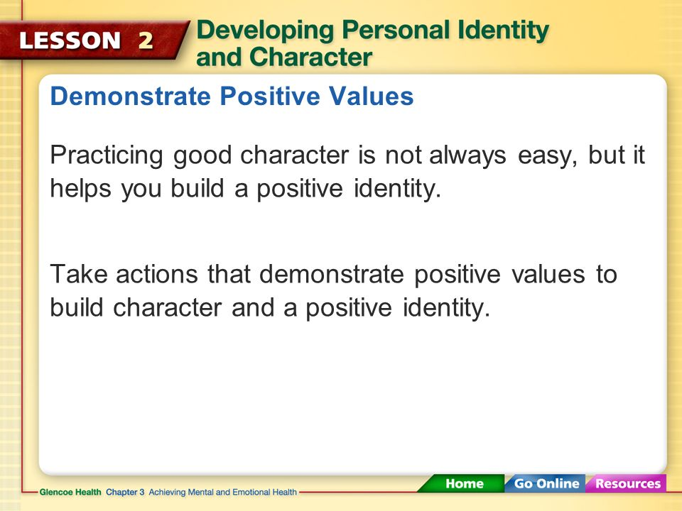 Demonstrate Positive Values