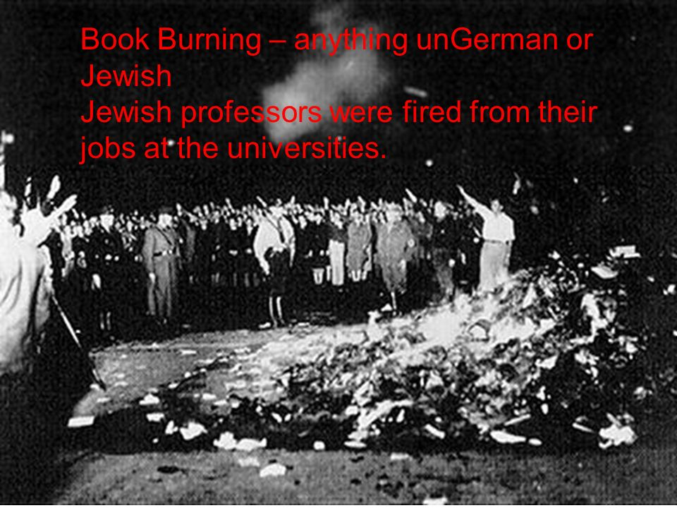 Book Burning – anything unGerman or Jewish