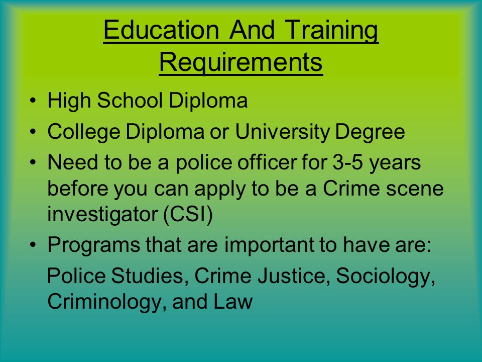 education and training requirements crime scene investigator job requirements - Description Of A Crime Scene Investigator