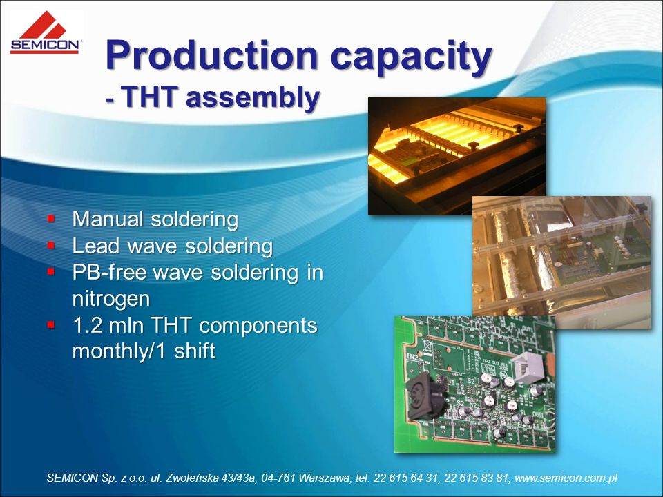 Production capacity - THT assembly Manual soldering