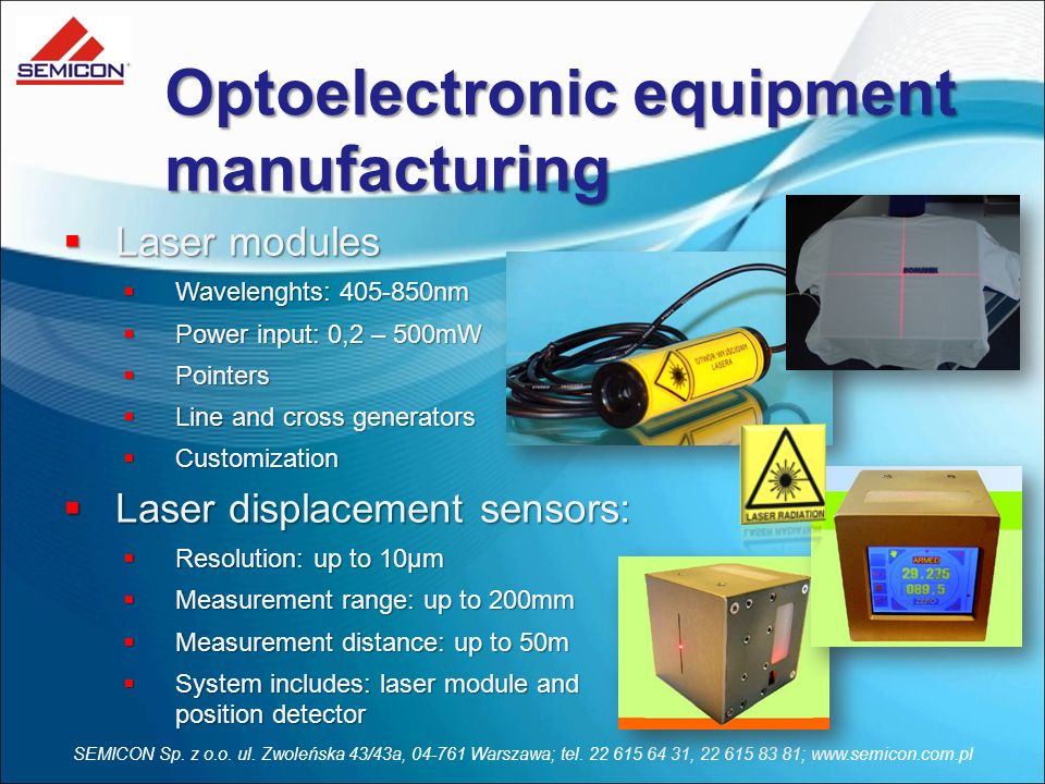 Optoelectronic equipment manufacturing