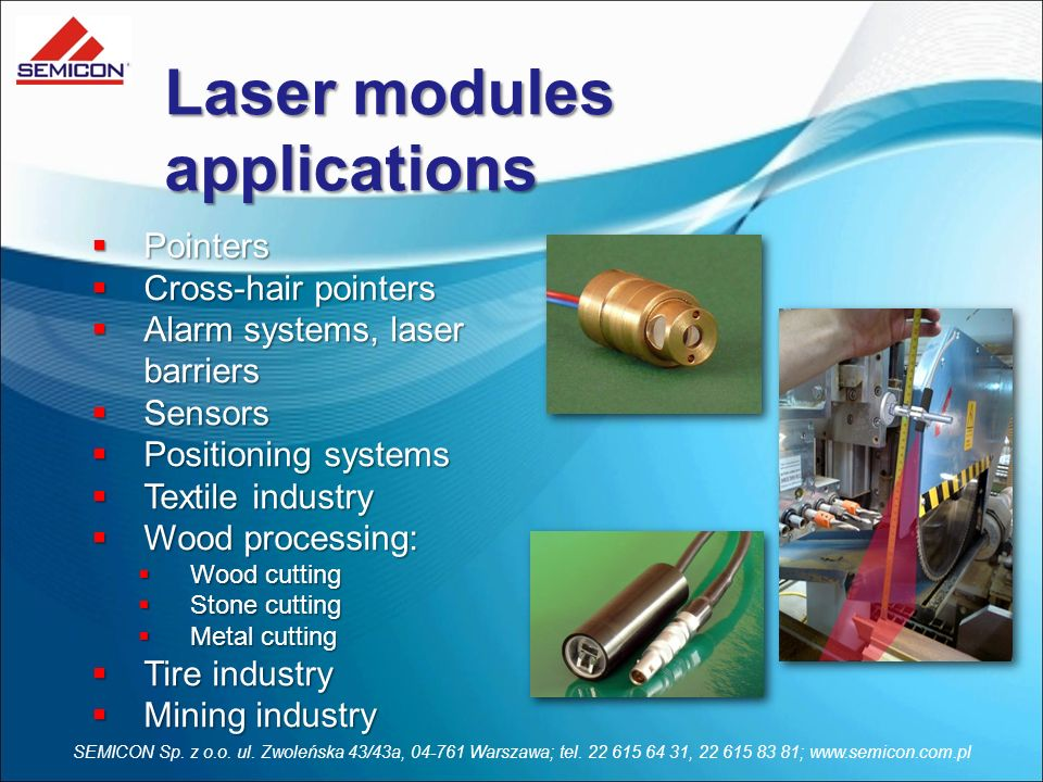 Laser modules applications