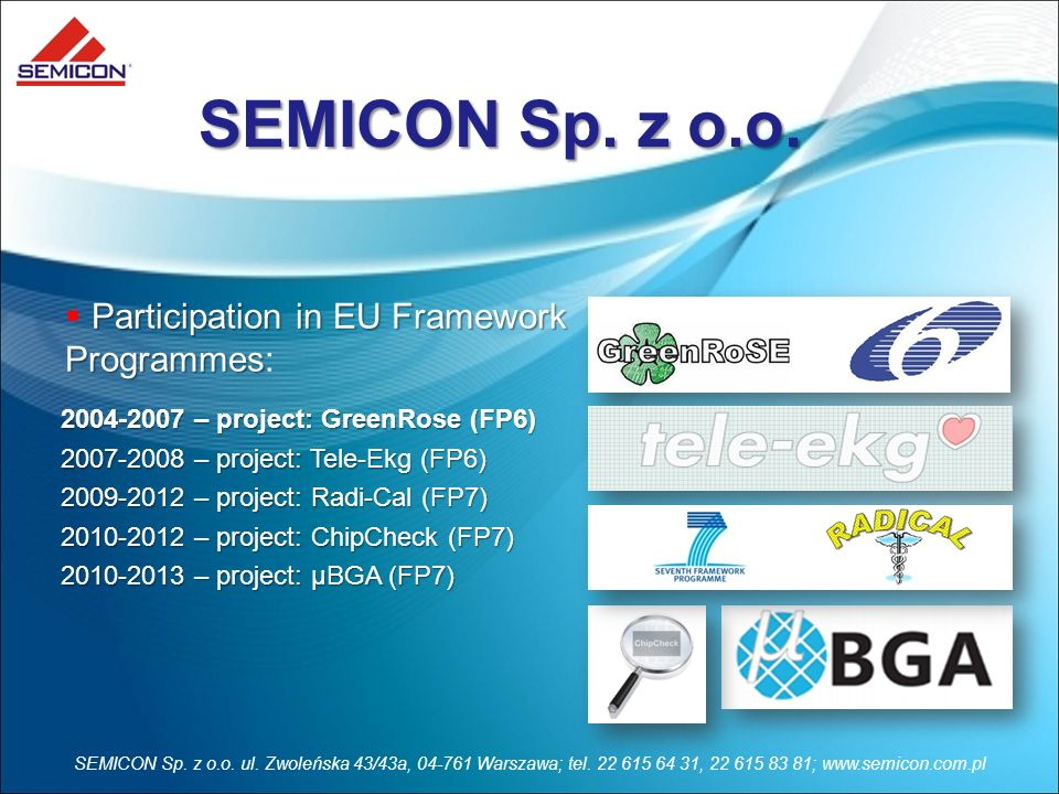 SEMICON Sp. z o.o. Participation in EU Framework Programmes: