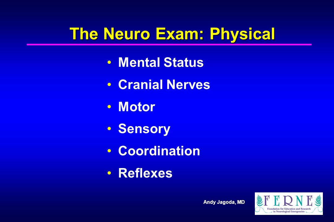 The Neurologic Exam Andy Jagoda Md Department Of