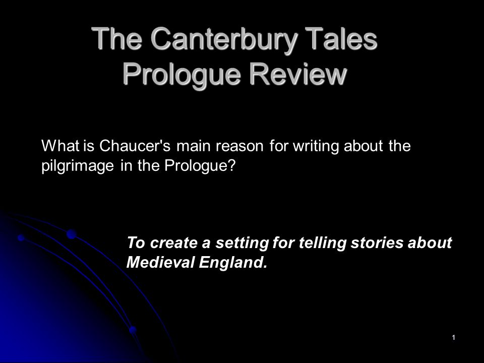 a review of the canterbury tales Work through this convenient study guide chapter to review the literary context of chaucer's ''the canterbury tales'' these bite-sized lessons and.