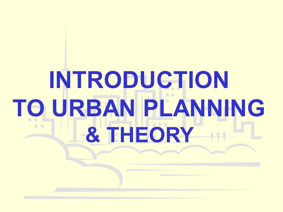 an introduction to the theory of urban design Planning and urban design new titles and key backlist  introduction to rural  planning: economies, communities and landscapes, 2nd edition (paperback).