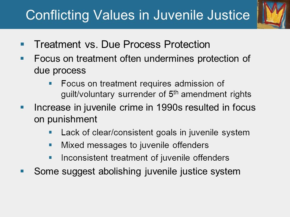 juvenile system abolished or not So do you think the juvenile justice system should be abolished why or why not.