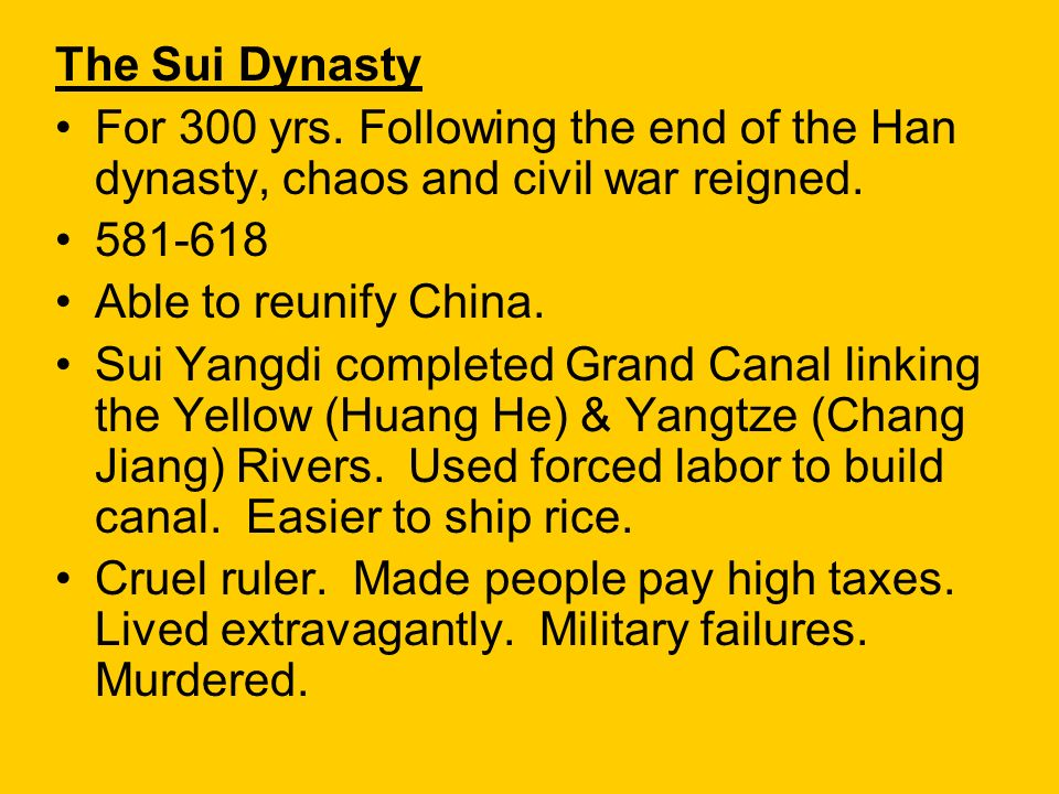 The Sui Dynasty — a Short but Significant Dynasty