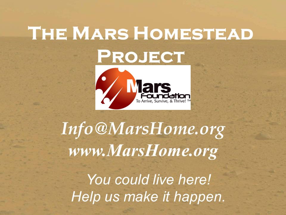 mars homestead project essay Below is an essay on mars one project from anti essays, your source for research papers, essays, and term paper examples the mars one project (mop) is a global non-profit organization that plans to send four individuals to land and live on mars in 2023.