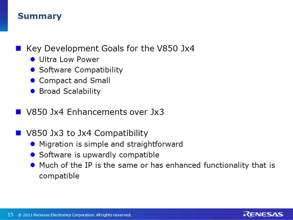 Key Development Goals for the V850 Jx4