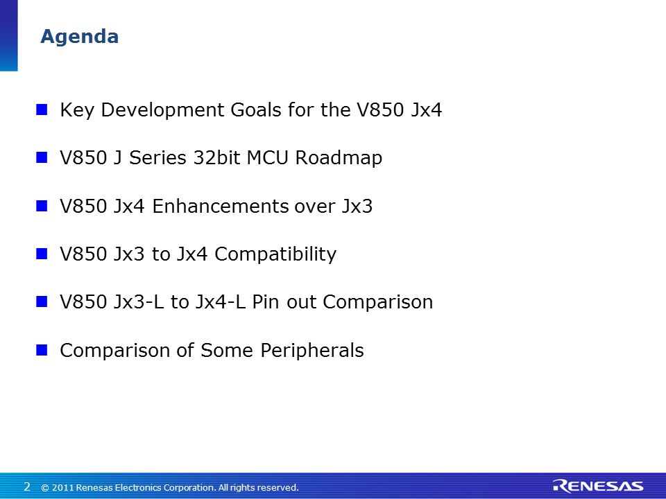 Key Development Goals for the V850 Jx4 V850 J Series 32bit MCU Roadmap