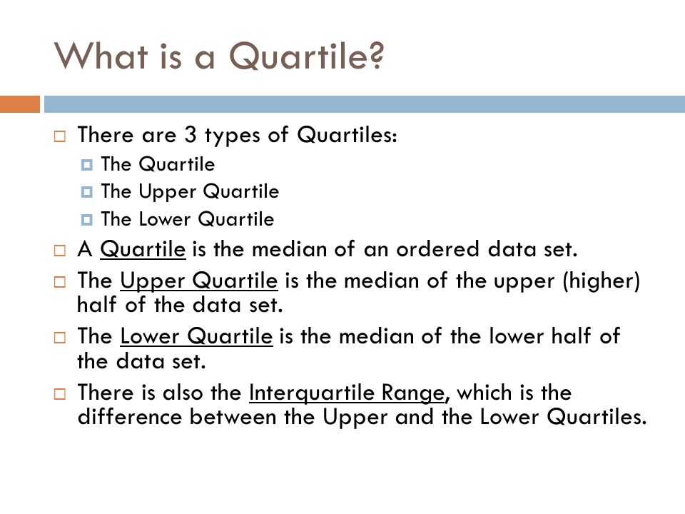Quartiles What are they?. - ppt video online download
