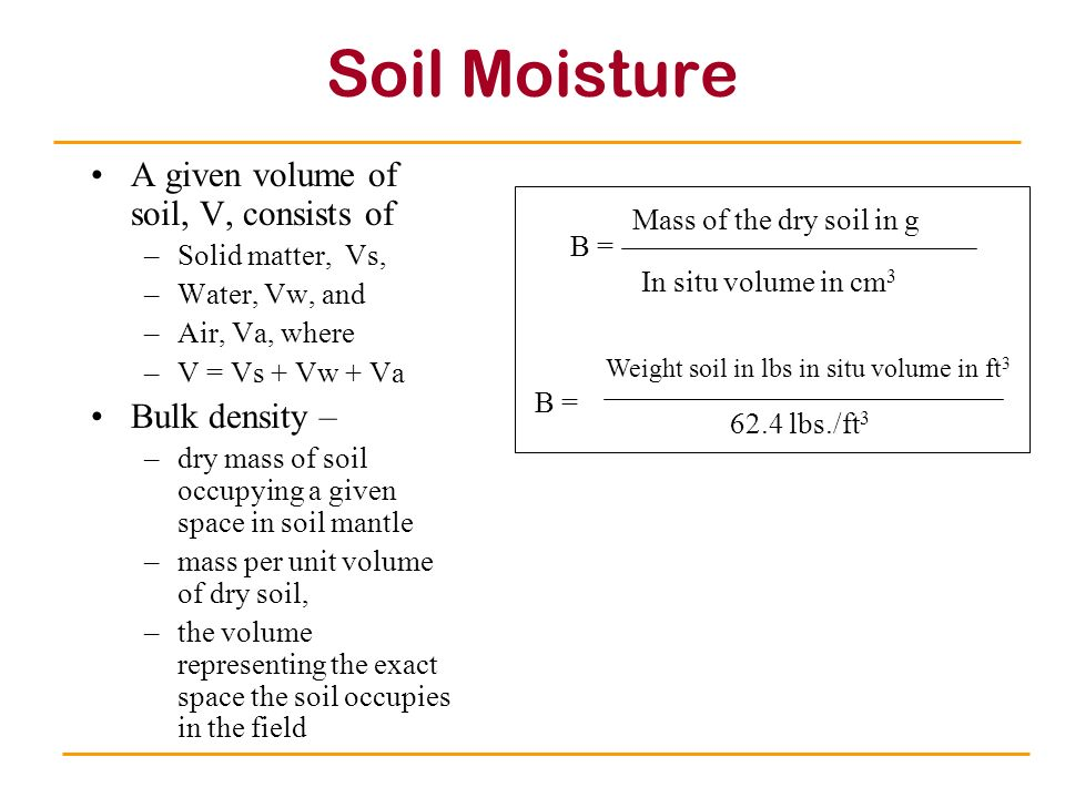 Water movement below surface ppt video online download for Soil bulk density