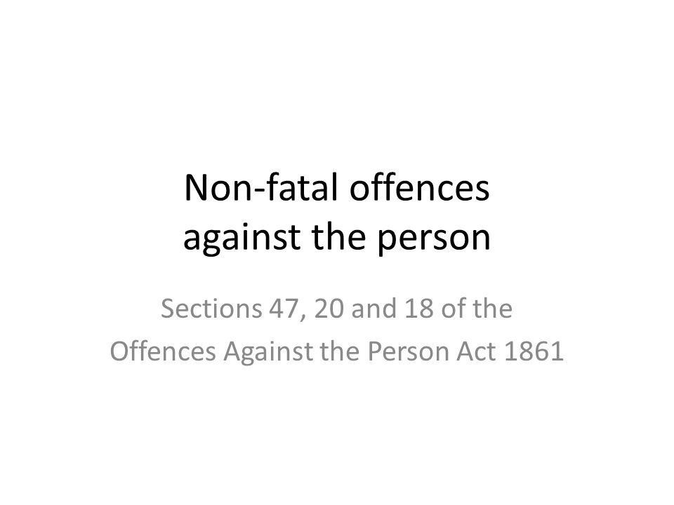 offences against the person act 1861 essay