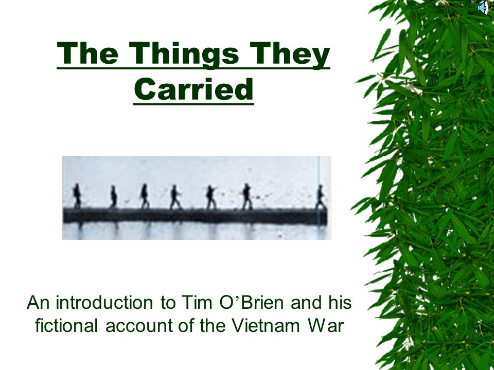 the things they carried essay Starting an essay on tim o'brien's the things they carried organize your thoughts and more at our handy-dandy shmoop writing lab.