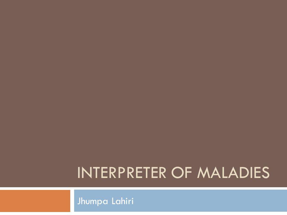 interpreter of maladies text response essays Author topic: interpreter of maladies essay marking (read 586 times) tweet.
