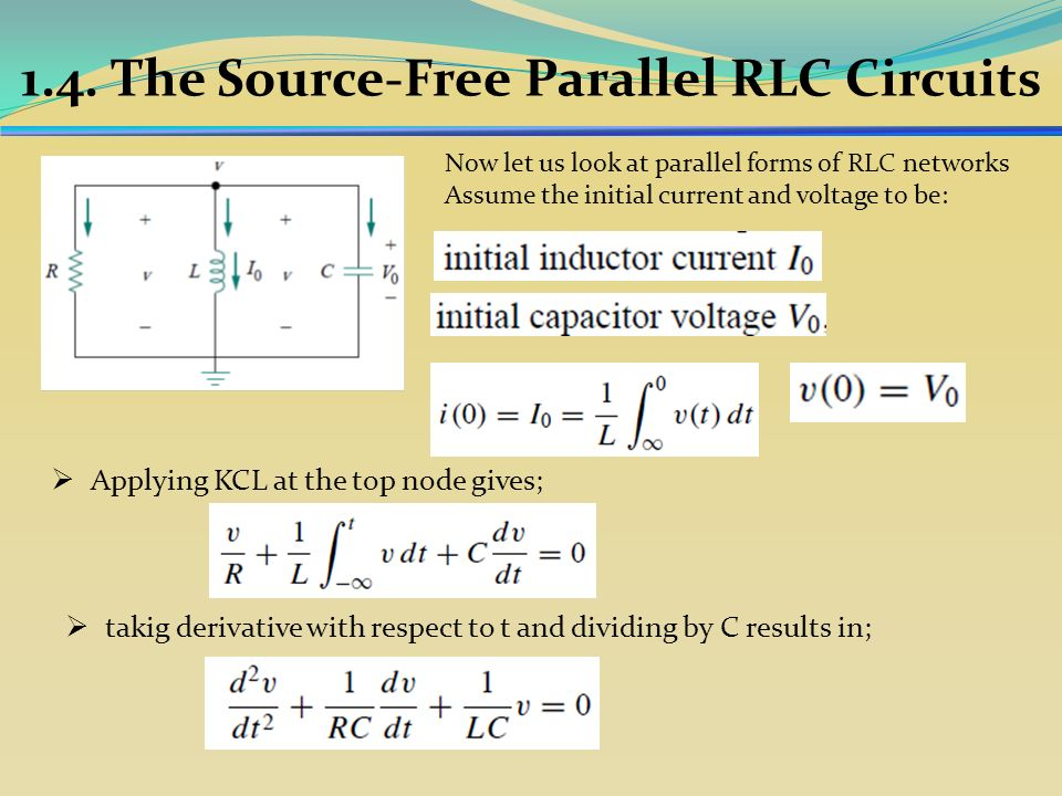 1.4. The Source-Free Parallel RLC Circuits - ppt download