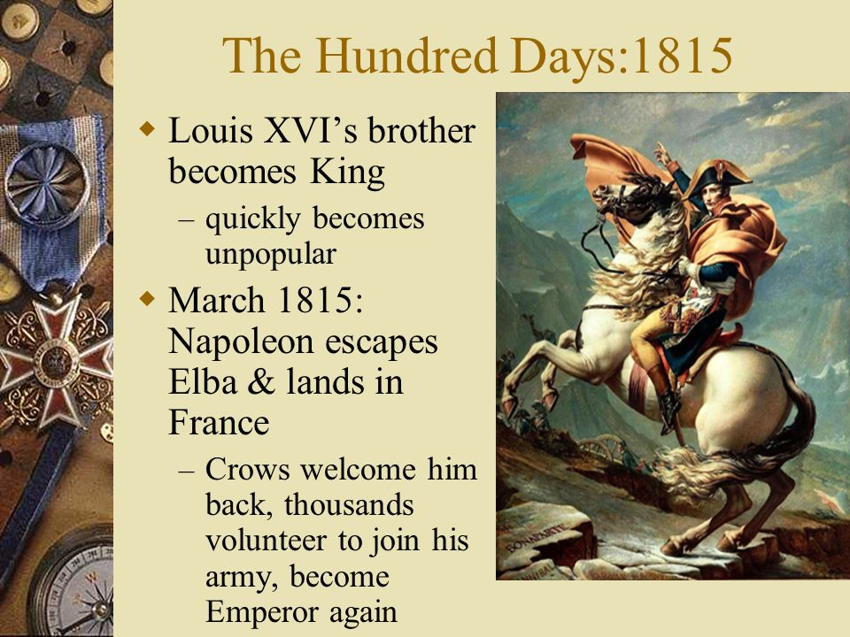 Napoleon & Congress of Vienna - ppt video online download Hundred Days Napoleon