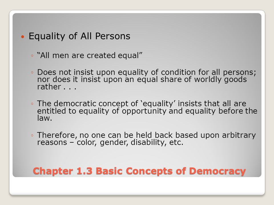 equality of condition Liberal equality versus equality of condition: conflicting definitions of equality and their implications for community development john baker.