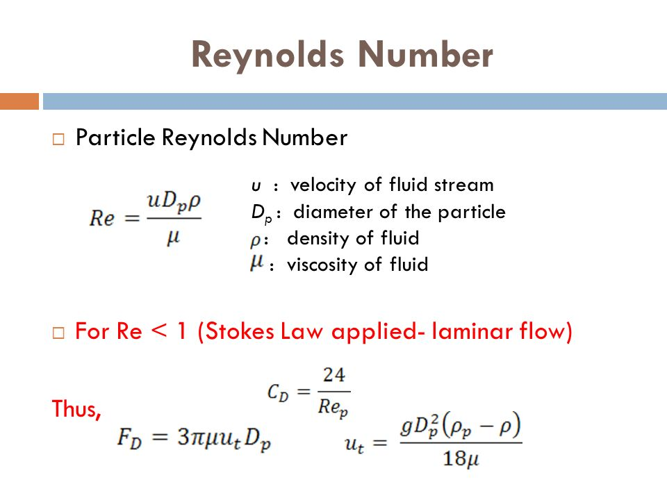 reynolds number and flow The reynolds ( re ) number is a quantity which engineers use to estimate if a fluid flow is laminar or turbulent this is important, because increased mixing and shearing occur in turbulent flow.