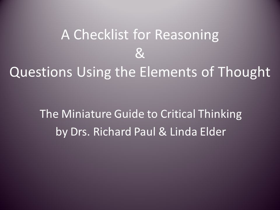 Critical thinking a stage theory of critical thinking by linda elder and richard paul